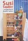 9783417247992: Susi Sauber. Aufgeräumt durchs Leben