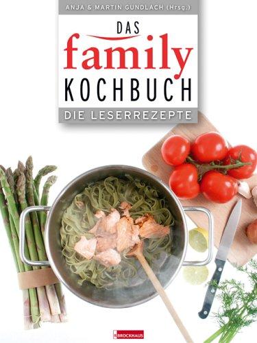 9783417248753: Das FAMILY-Kochbuch: Die Leserrezepte - Im Alltag bewährt! Familienerprobt! Lecker!