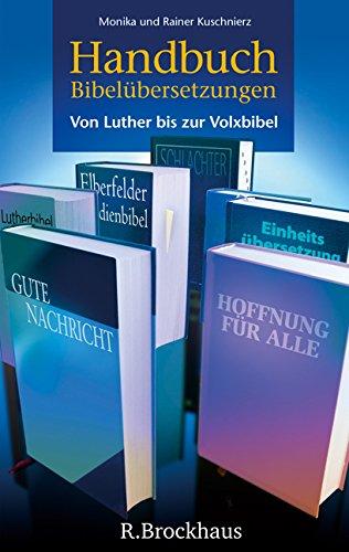 9783417249668: Handbuch Bibelübersetzungen: Von Luther bis zur Volxbibel