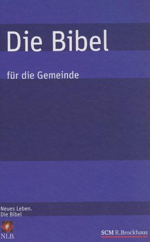 9783417250336: Die Bibel - für die Gemeinde: für die Gemeinde