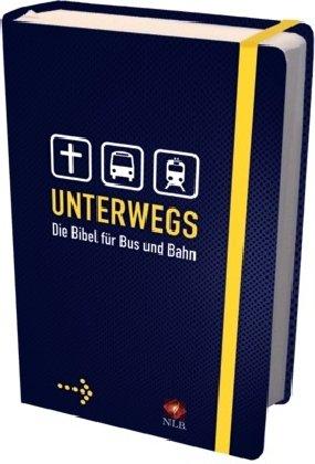 9783417250732: Unterwegs - Die Bibel für Bus und Bahn
