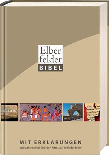 9783417253412: Elberfelder Bibel mit Erklärungen: und zahlreichen Fotos zur Welt der Bibel