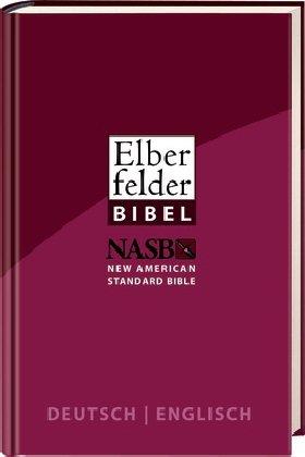 9783417259902: Elberfelder Bibel - Deutsch/Englisch: mit New American Standard Bible