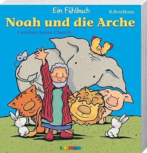9783417260830: Noah und die Arche: Ein Fühlbuch