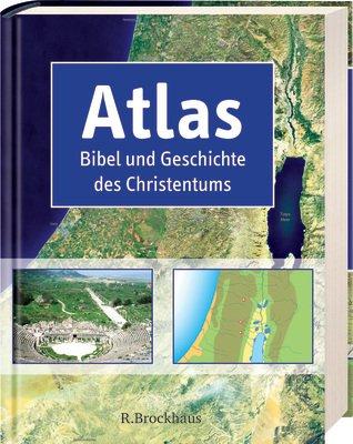 9783417262636: Atlas Bibel und Geschichte des Christentums