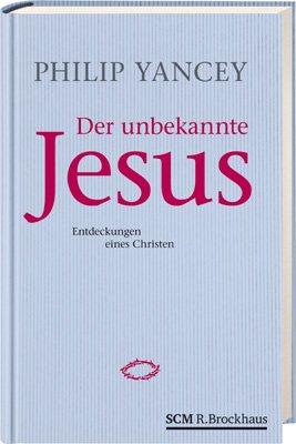9783417263190: Der unbekannte Jesus