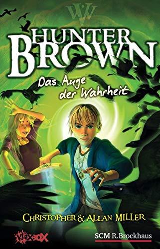 9783417264197: Hunter Brown - Das Auge der Wahrheit