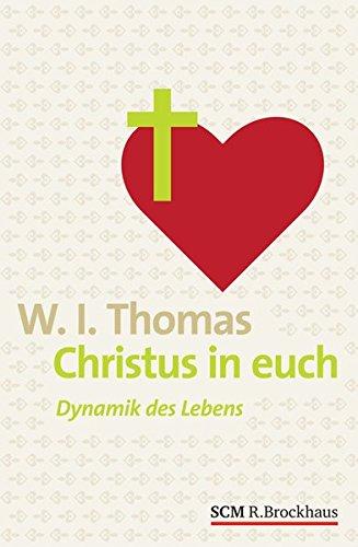 9783417264371: Christus in euch: Dynamik des Lebens