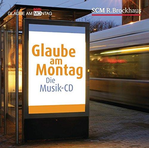 9783417264456: Glaube am Montag: Die Musik-CD