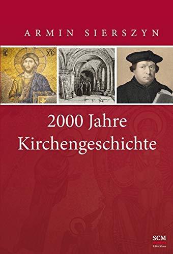 9783417264715: 2000 Jahre Kirchengeschichte - Gesamtband