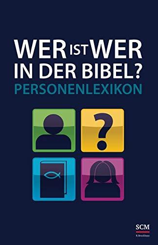 9783417265347: Wer ist wer in der Bibel?