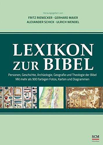 9783417265507: Lexikon zur Bibel: Personen, Geschichte, Archäolgie, Geografie und Theologie der Bibel