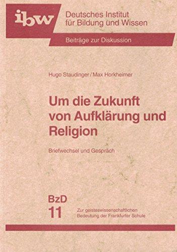 Um die Zukunft von Aufklärung und Religion.: Staudinger, Hugo; Horkheimer,