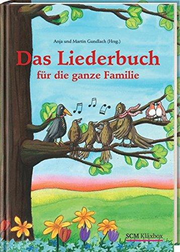 9783417285505: Das Liederbuch für die ganze Familie