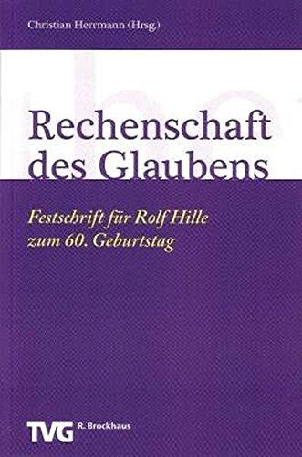 9783417290233: Rechenschaft des Glaubens: Festschrift für Rolf Hille zum 60. Geburtstag