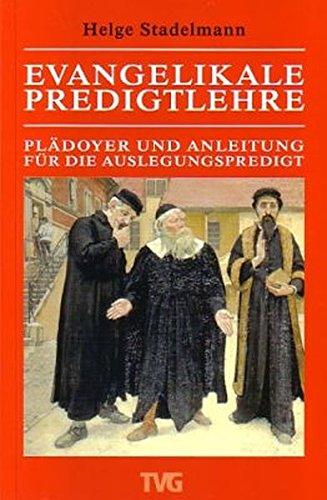 9783417294880: Evangelikale Predigtlehre: Pl�doyer und Anleitung f�r die Auslegungspredigt