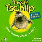 9783417351132: Theophil Tschilp. Das Alte Testament. CD. Tiere erzählen die biblische Geschichte.