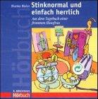 9783417351163: Stinknormal und einfach herrlich. CD. Aus dem Tagebuch einer frommen Hausfrau.