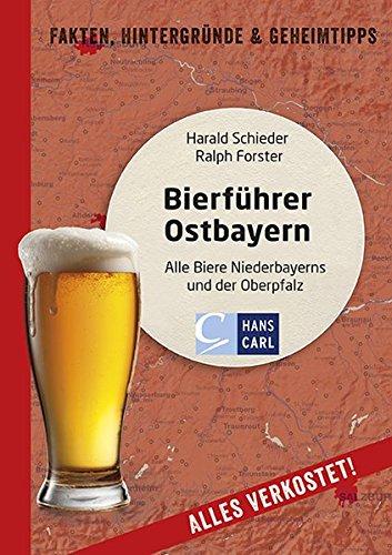 9783418001258: Bierf�hrer Ostbayern: Alle Biere Niederbayerns und der Oberpfalz