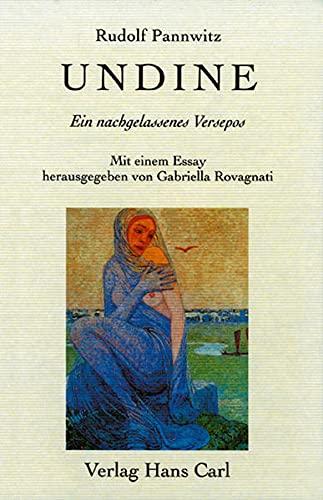 Undine: Ein nachgelassenes Versepos (German Edition): Pannwitz, Rudolf