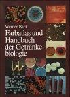 9783418007045: Farbatlas und Handbuch der Getränkebiologie, Bd.1, Kultivierung, Methoden, Brauerei, Winzerei