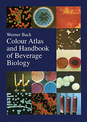 9783418007991: Colour Atlas and Handbook of Beverage Biology