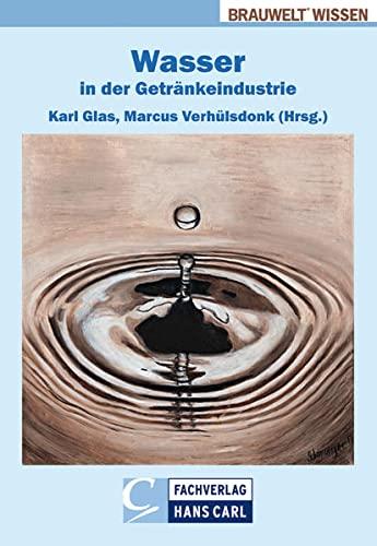 Wasser in der Getränkeindustrie: Karl Glas