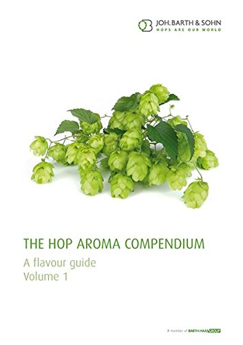 The Hop Aroma Compendium Vol. 1: Joh. Barth