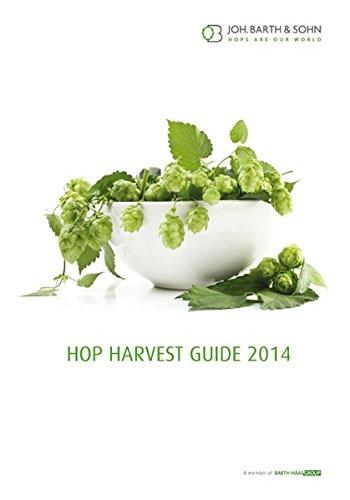 Hop harvest guide 2014: Joh. Barth