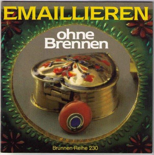 9783419525302: Emaillieren ohne Brennen.