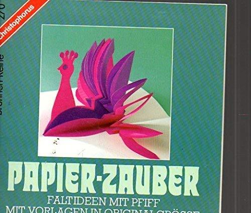 Brunnen-Reihe, Papier-Zauber, Faltideen mit Pfiff: Ursula Ritter