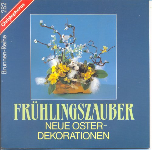 9783419525821: Frühlingszauber. Neue Oster-Dekorationen