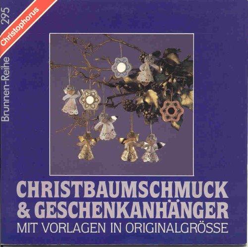 9783419525951: Christbaumschmuck & Geschenkanhänger. Mit Vorlagen in Originalgrösse