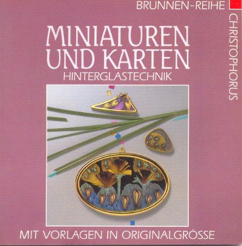 9783419526309: Miniaturen und Karten. Hinterglastechnik. Mit Vorlagen in Originaltechnik