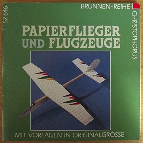 9783419526460: Brunnen-Reihe, Papierflieger und Flugzeuge