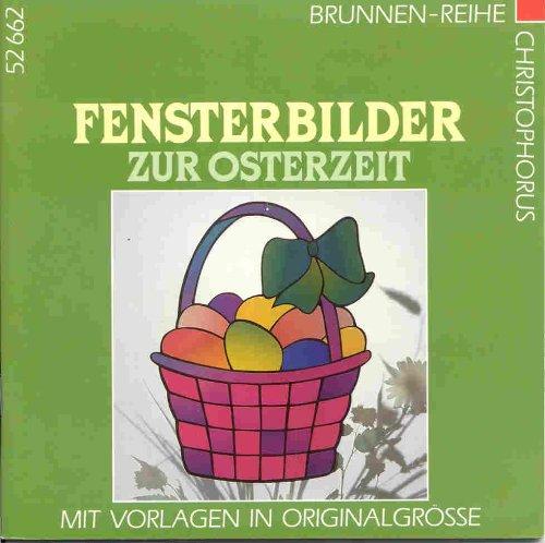 9783419526620: Fensterbilder zur Osterzeit. Mit Vorlagen in Originalgrösse