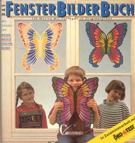 9783419528013: Das Fensterbilder-Buch. 120 Motive mit Vorlagen in Originalgrösse. Sonderteil: Riesengrosse Fensterbilder