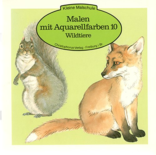 9783419528303: Malen mit Aquarellfarben 10. Wildtiere