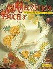 9783419531907: Das Kreuzstich-Buch, Bd.3, Bezaubernde Muster und Motive