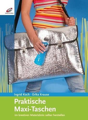9783419534250: Praktische Maxi-Taschen: im kreativen Materialmix selber herstellen