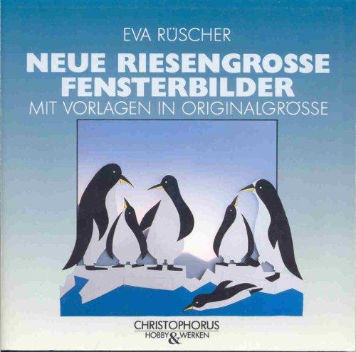 9783419535158: Neue riesengrosse Fensterbilder. Mit Vorlagen in Originalgrösse