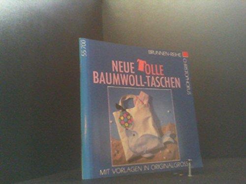 9783419557006: Neue tolle Baumwoll-Taschen. Mit Vorlagen in Originalgrösse