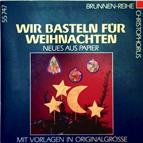 Brunnen-Reihe, Wir basteln für Weihnachten - Ritter, Ursula
