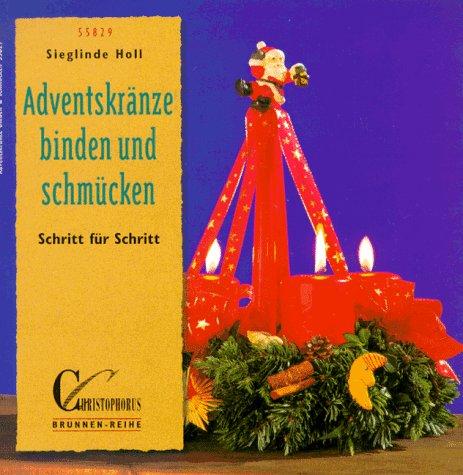9783419558294: Adventskränze binden und schmücken. Schritt für Schritt.