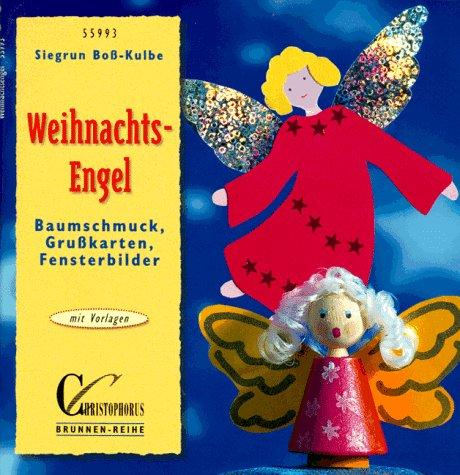 Brunnen-Reihe, Weihnachts-Engel: Boß-Kulbe, Siegrun und