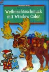 9783419561782: Brunnen-Reihe Christmas Decoration with Window Colour