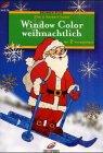 9783419562765: Brunnen-Reihe, Window Color weihnachtlich