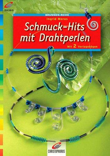 9783419563601: Schmuck- Hits mit Drahtperlen.
