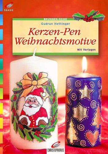 9783419564202: Kerzen-Pen Weihnachtsmotive