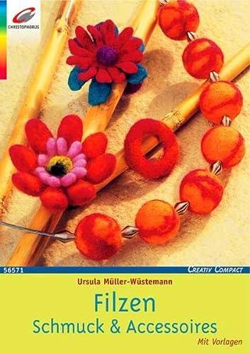 9783419565711: Filzen. Schmuck & Accessoires